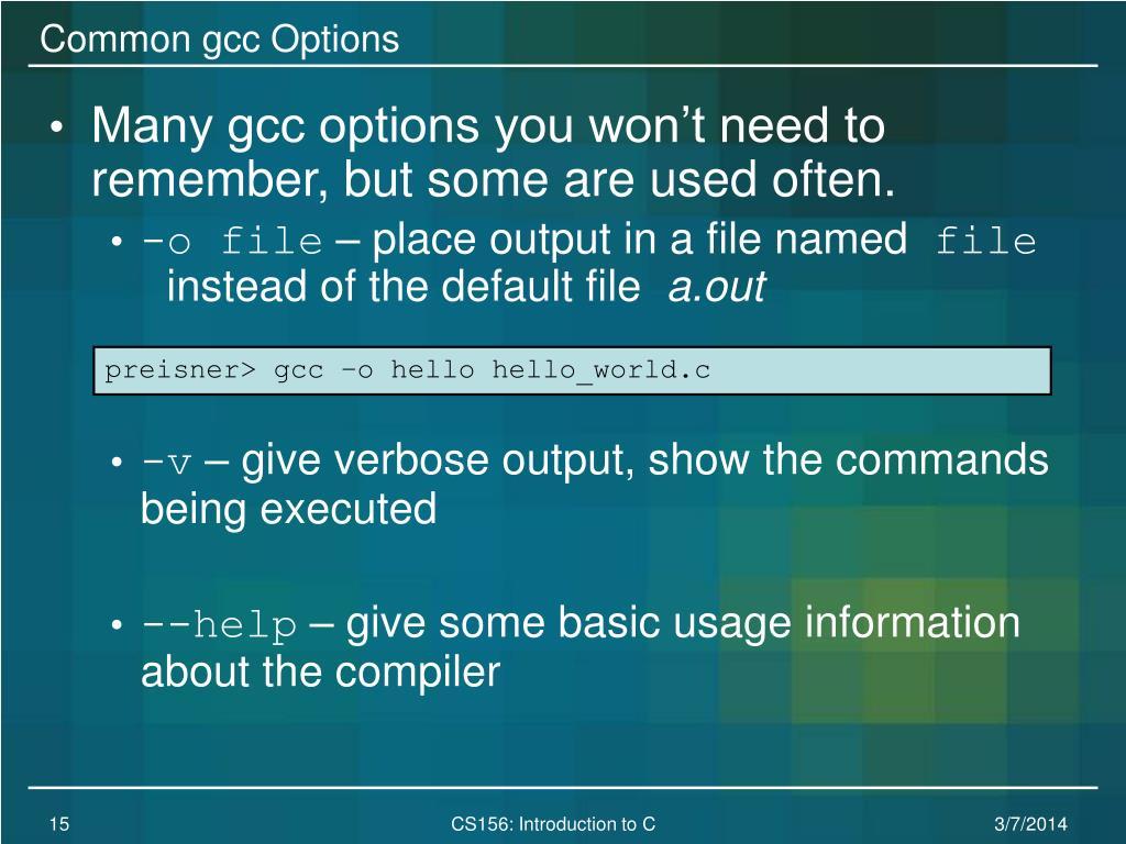 Common gcc Options