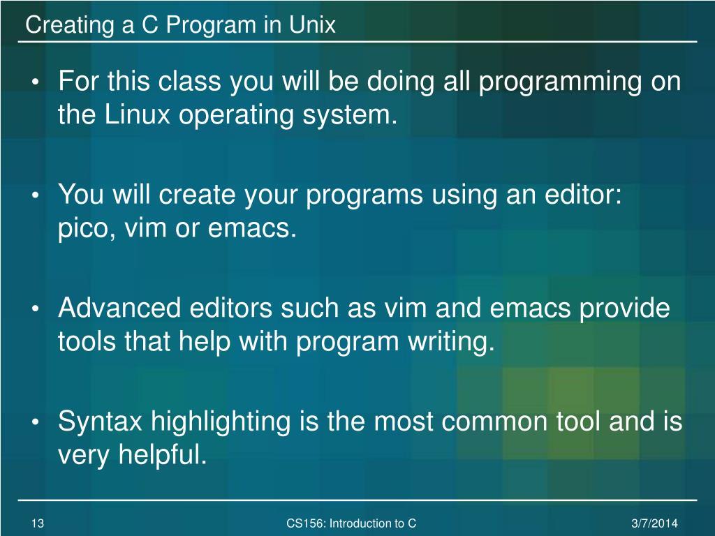 Creating a C Program in Unix