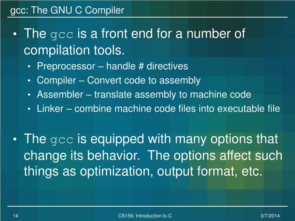 gcc: The GNU C Compiler