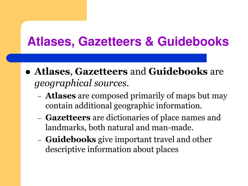 Atlases, Gazetteers & Guidebooks