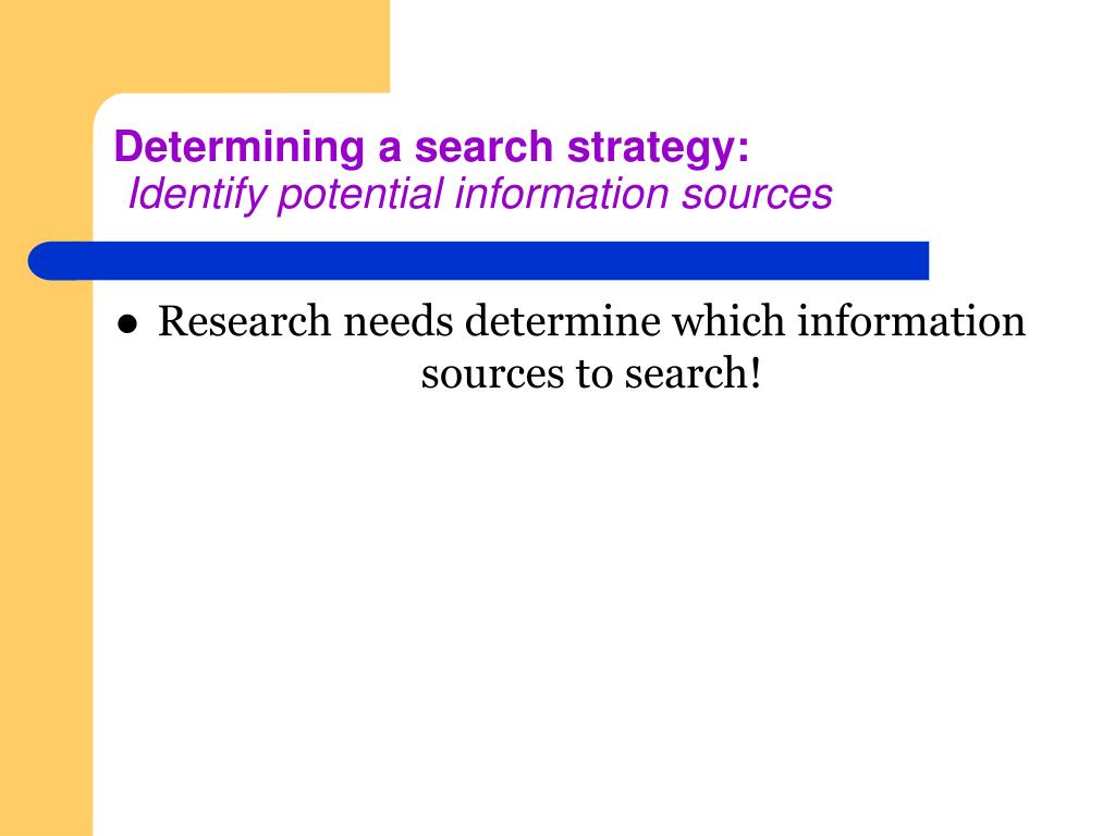 Determining a search strategy: