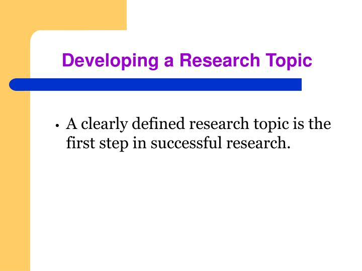Developing a research topic