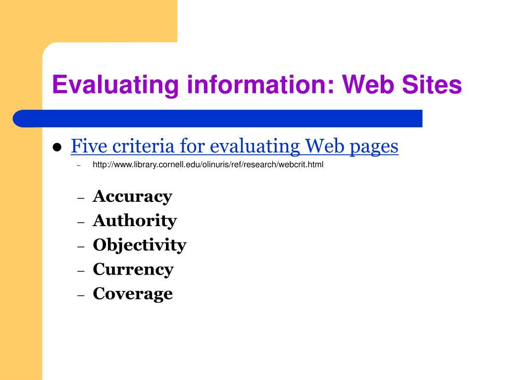 Evaluating information: Web Sites