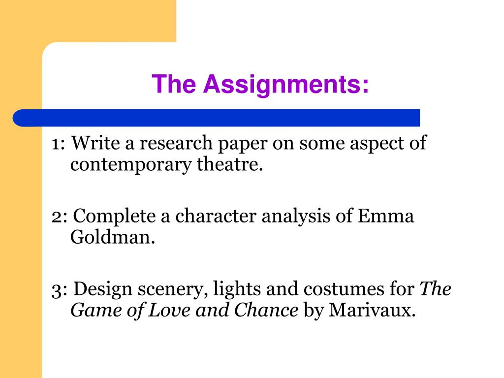 The Assignments: