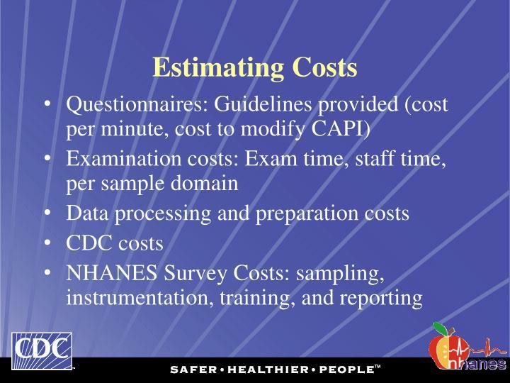Estimating Costs