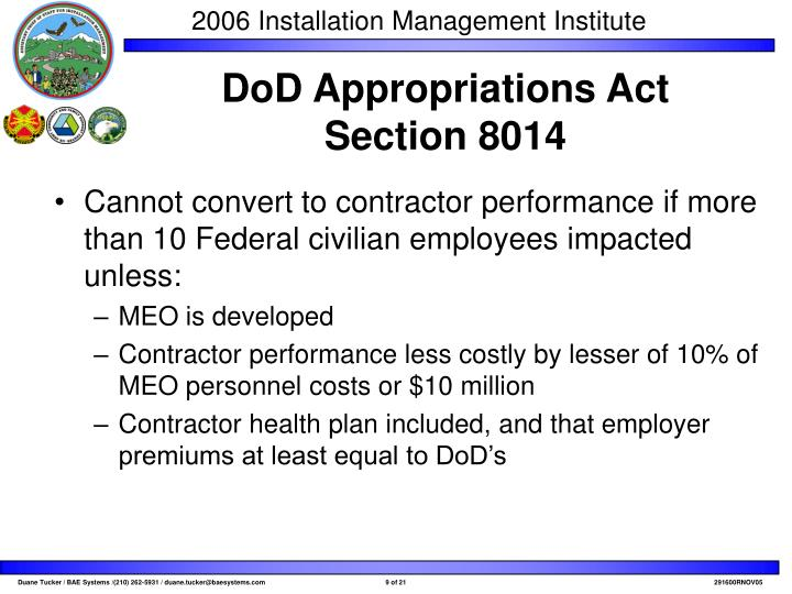 Cannot convert to contractor performance if more than 10 Federal civilian employees impacted unless:
