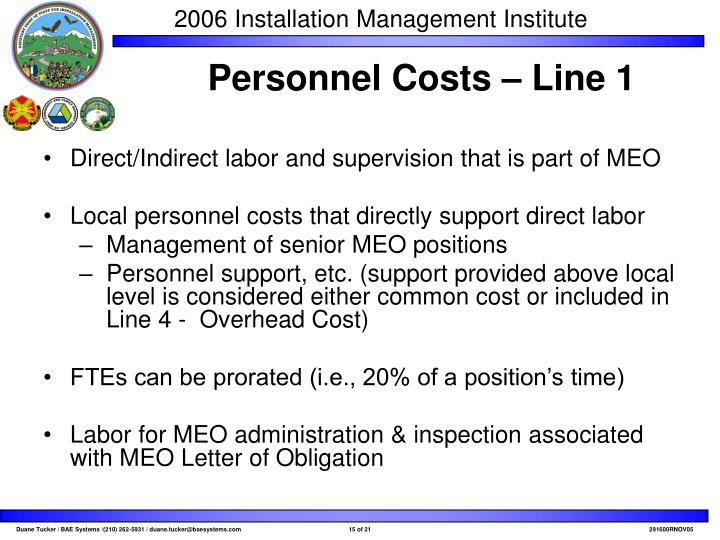 Direct/Indirect labor and supervision that is part of MEO