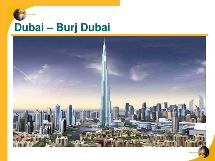 Dubai – Burj Dubai