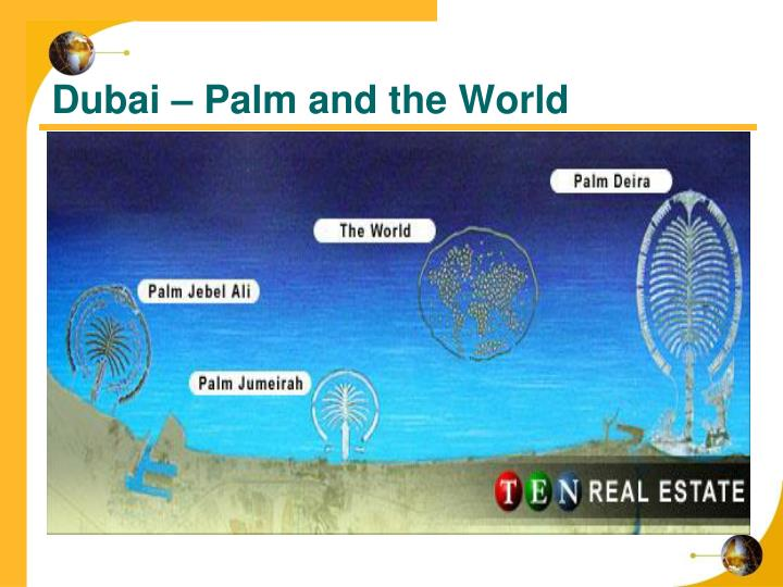 Dubai – Palm and the World