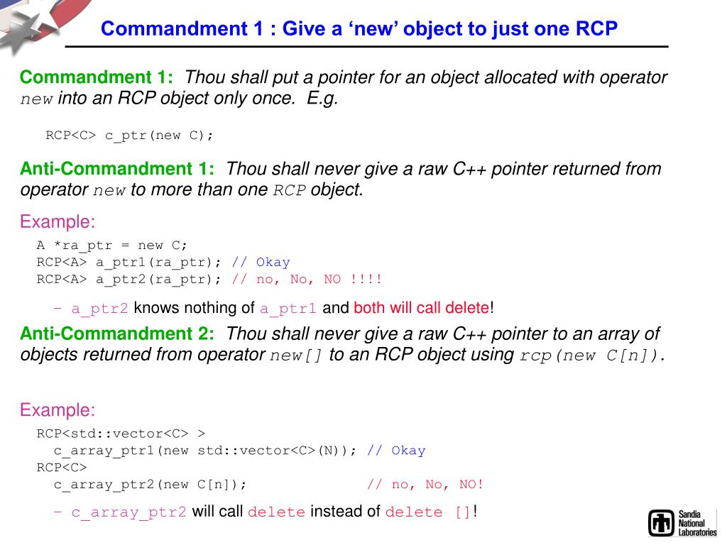 Commandment 1 : Give a 'new' object to just one RCP