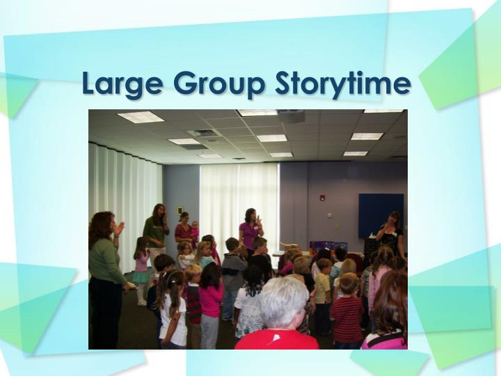 Large group storytime