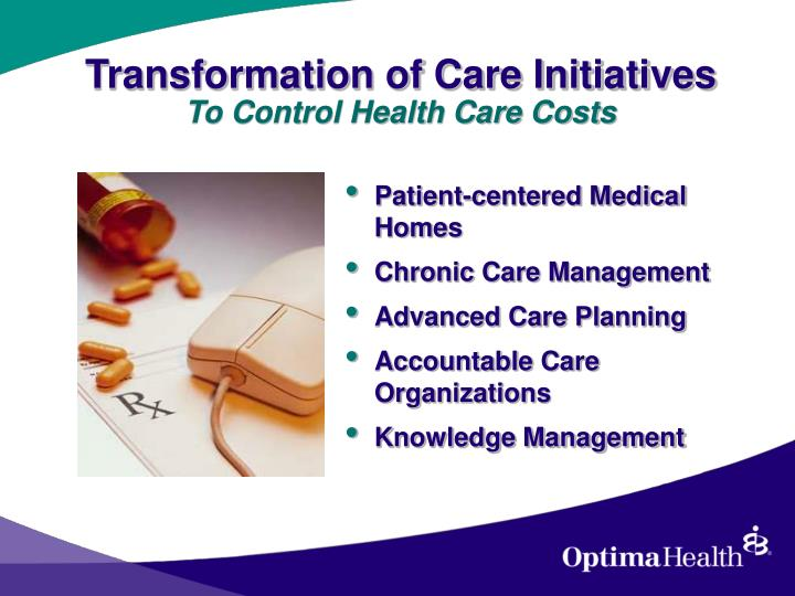 Transformation of Care Initiatives