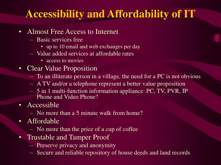 Accessibility and Affordability of IT