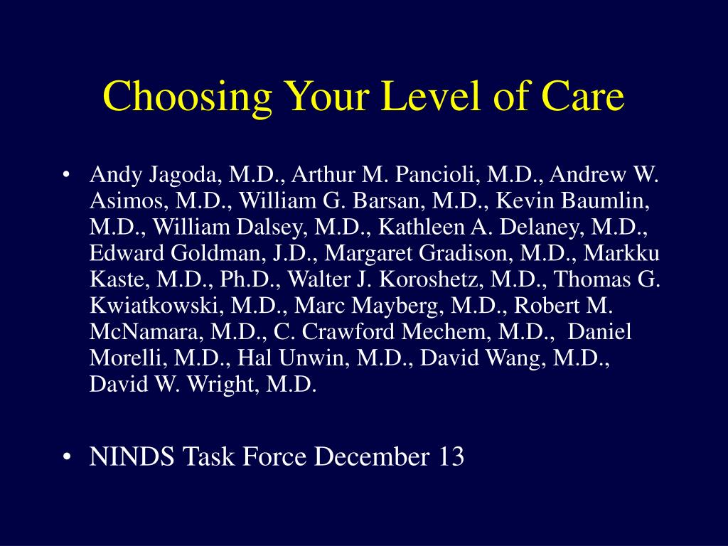 Choosing Your Level of Care