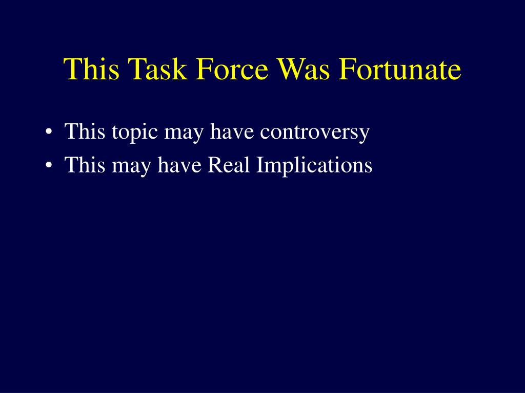 This Task Force Was Fortunate