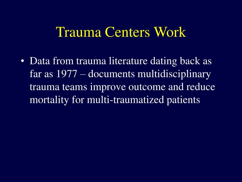 Trauma Centers Work