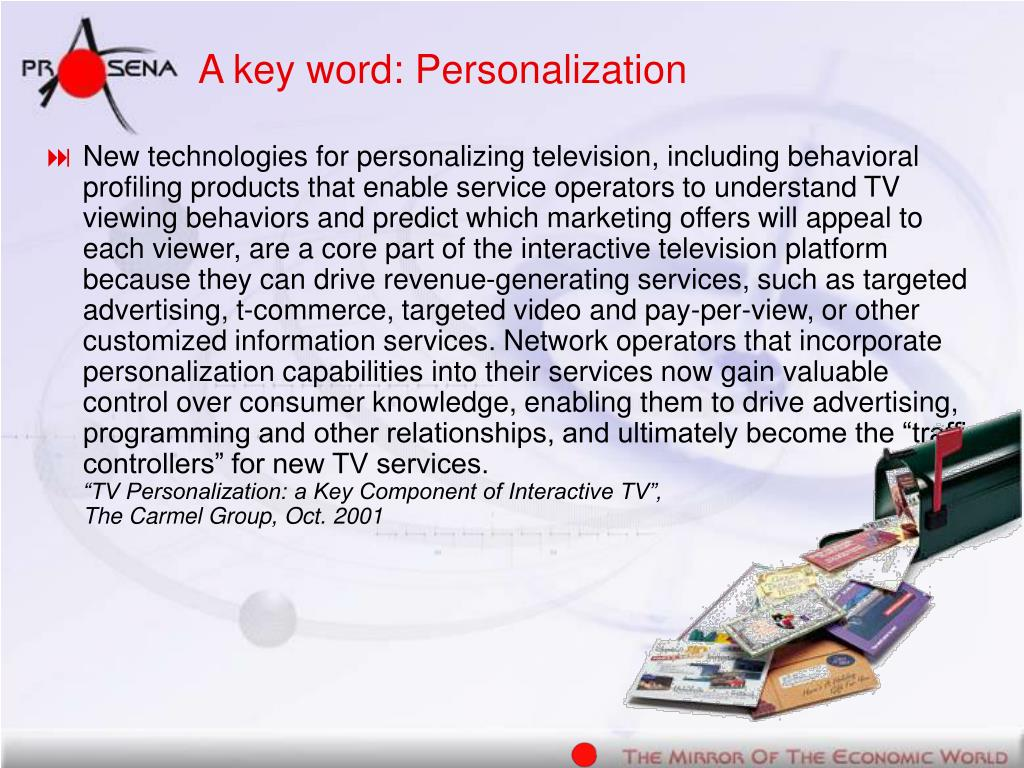 A key word: Personalization