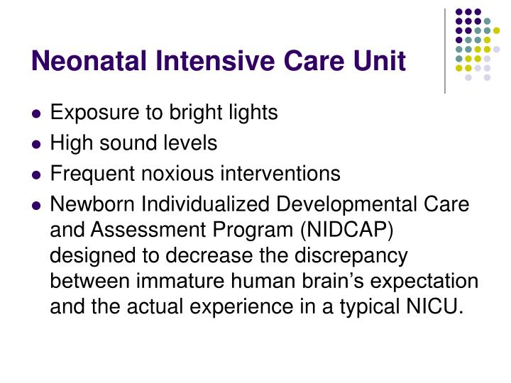 expeience in the neonatal intensive care The overall goal and objective of the rotation for sub-interns in the neonatal intensive care nursery is to gain extensive experience in the recognition and care of the high-risk.