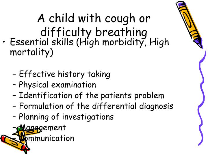 A child with cough or difficulty breathing