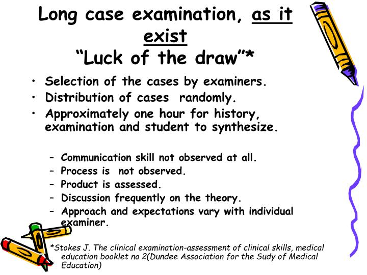 Long case examination,