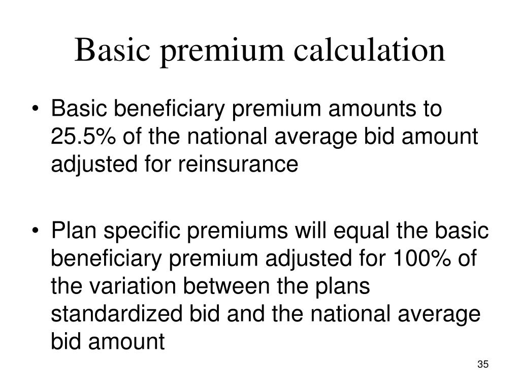 Basic premium calculation
