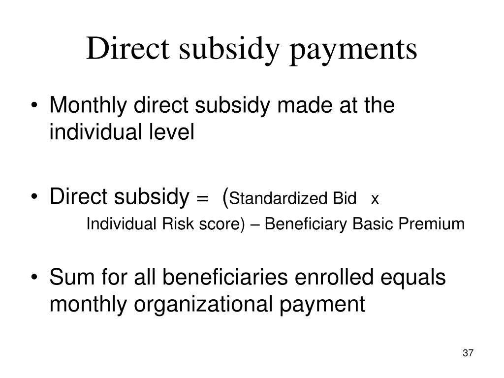 Direct subsidy payments