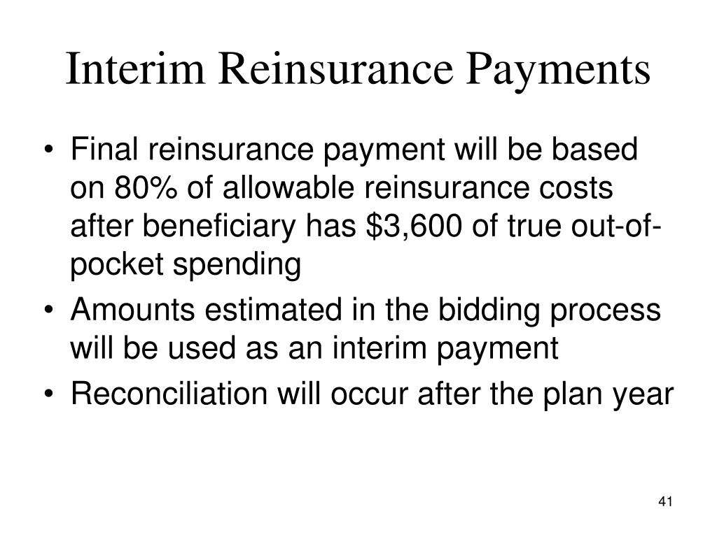 Interim Reinsurance Payments