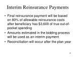 interim reinsurance payments