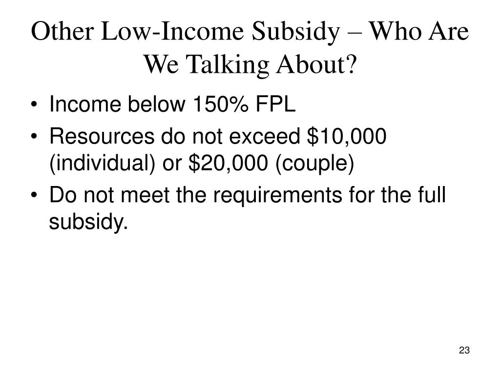 Other Low-Income Subsidy – Who Are We Talking About?
