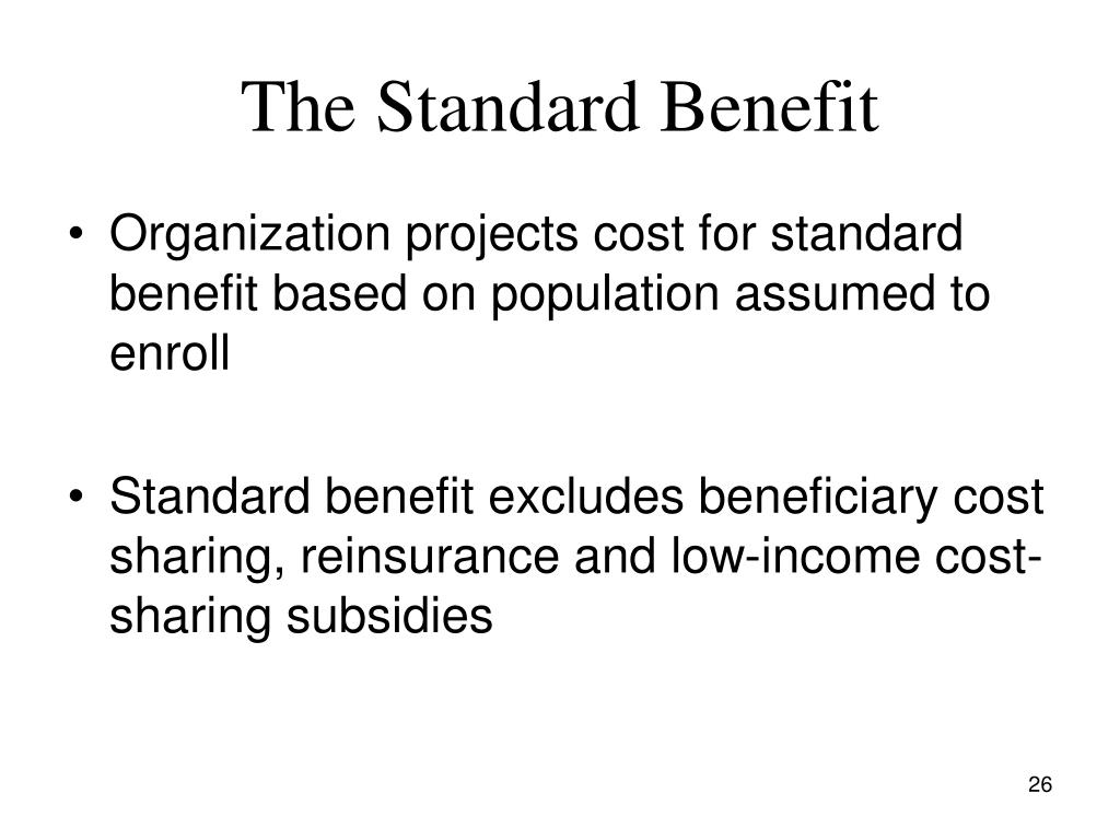 The Standard Benefit