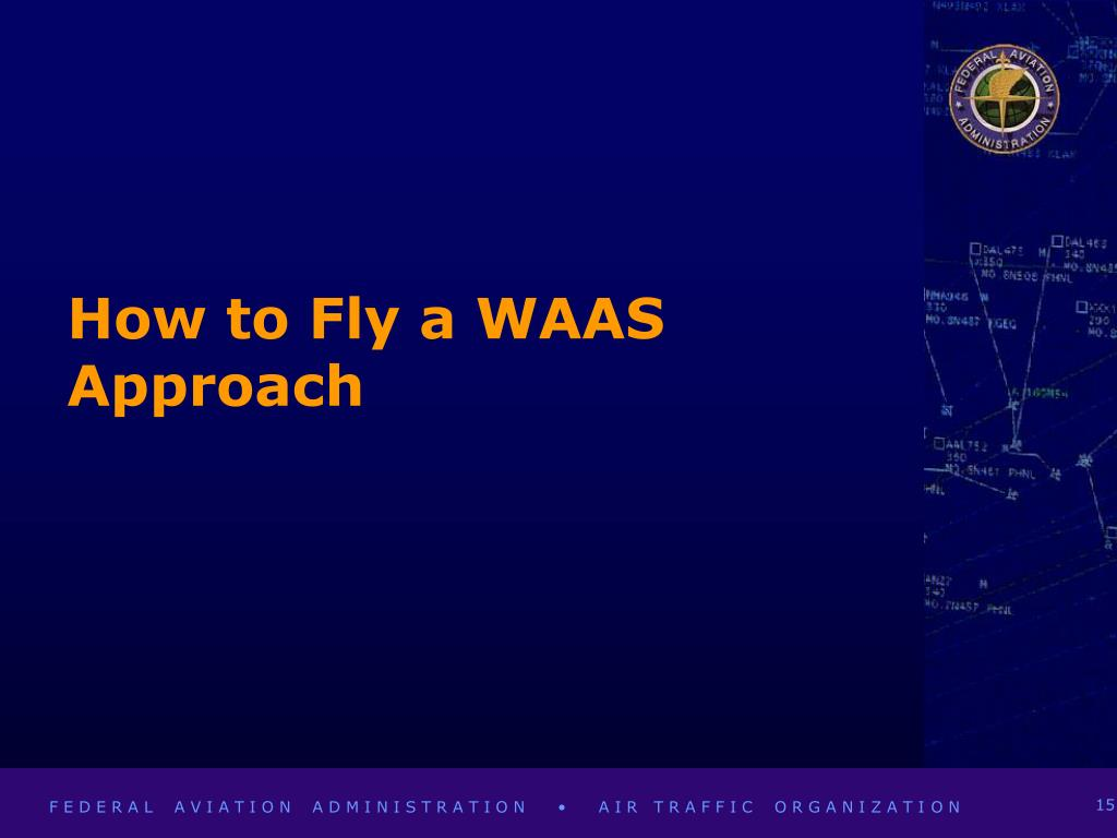 How to Fly a WAAS Approach