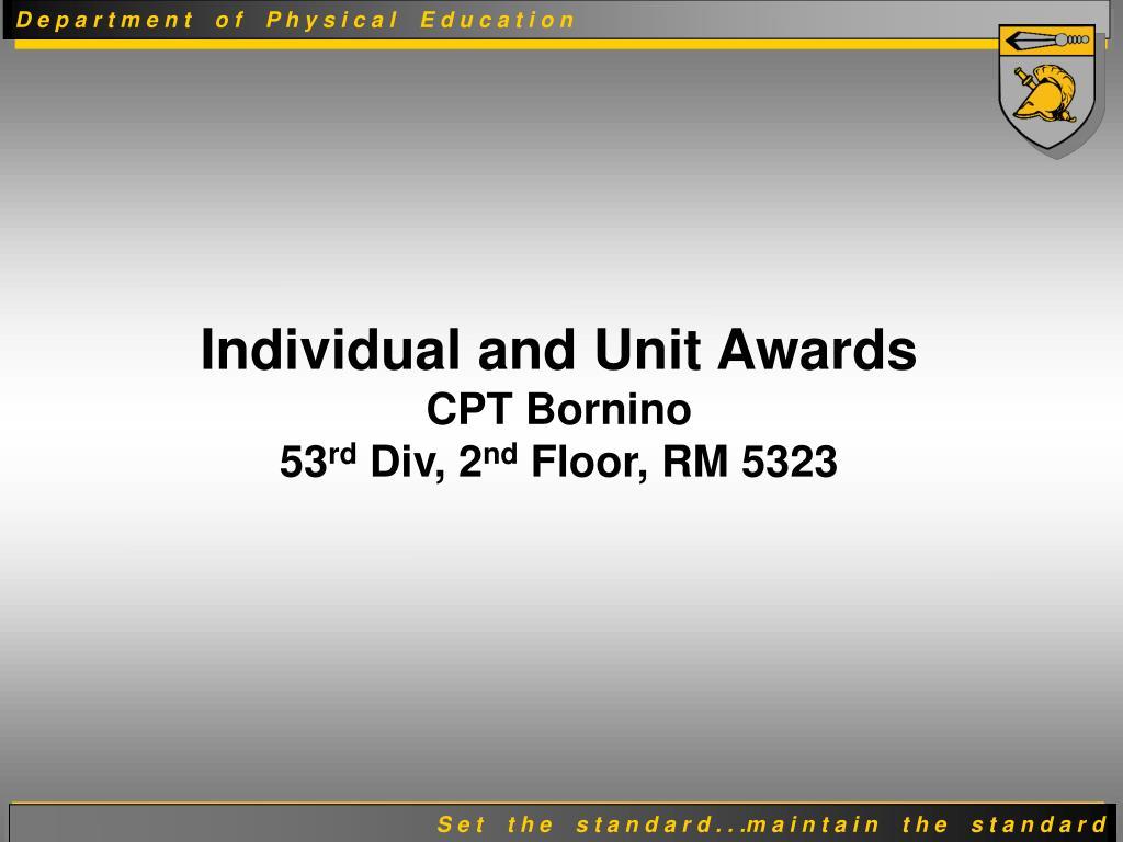 Individual and Unit Awards
