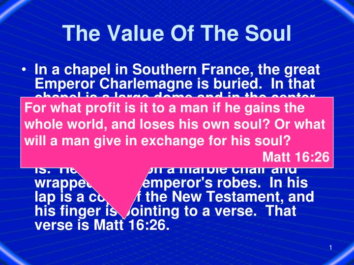 PPT - The Value Of The Soul PowerPoint Presentation - ID:291235