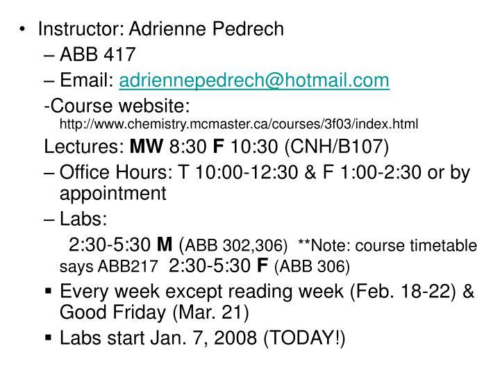 Instructor: Adrienne Pedrech