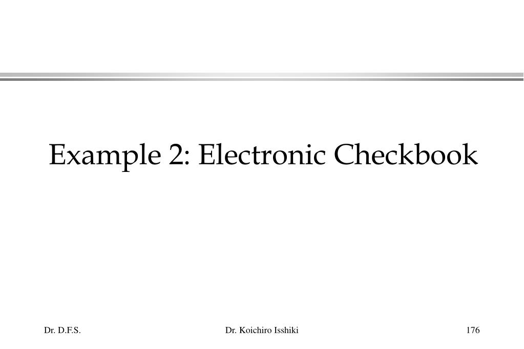 Example 2: Electronic Checkbook