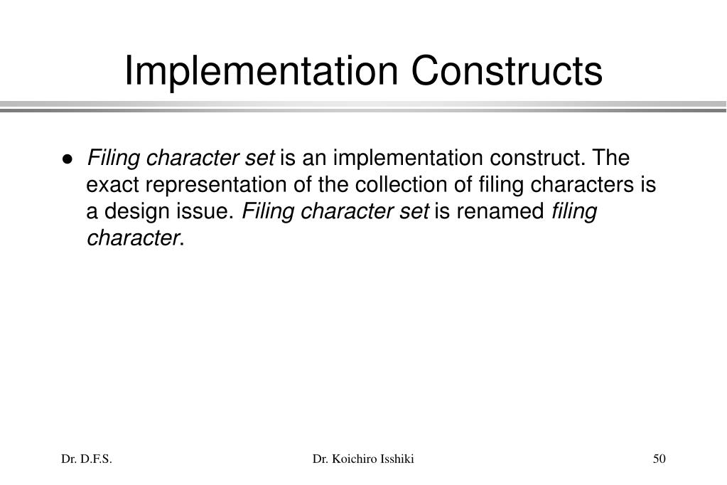 Implementation Constructs