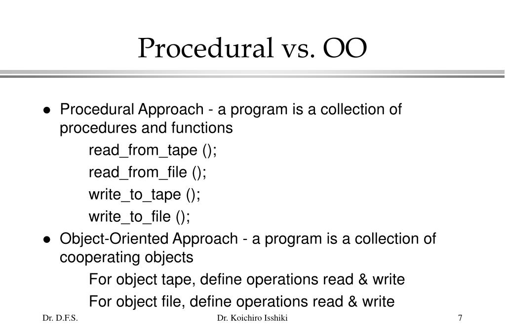 Procedural vs. OO