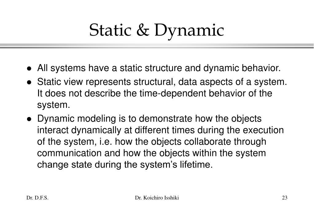 Static & Dynamic