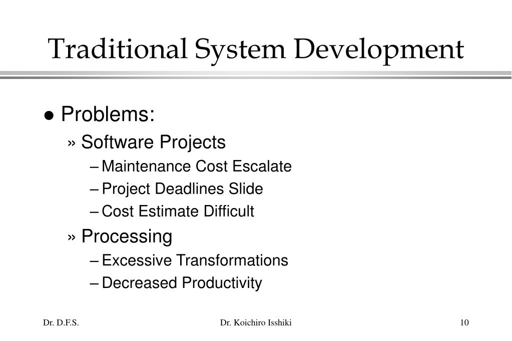 Traditional System Development