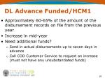 dl advance funded hcm1