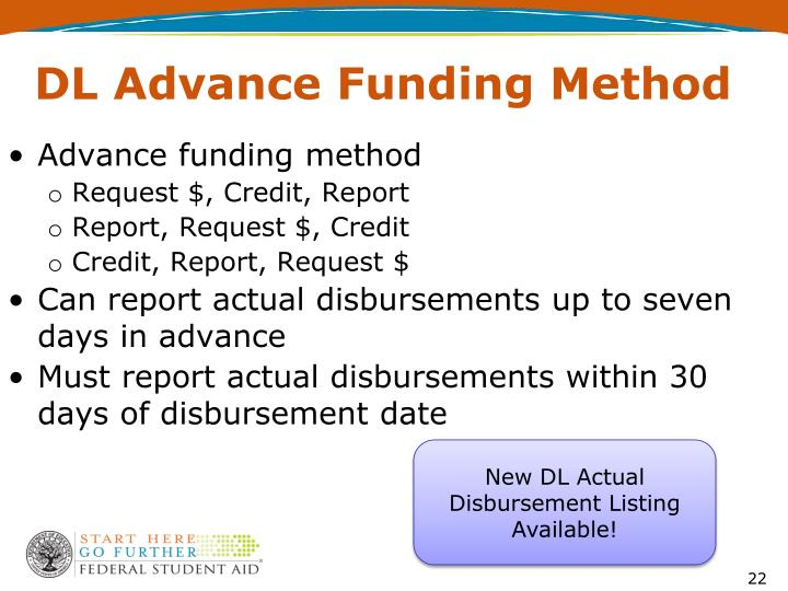 DL Advance Funding Method