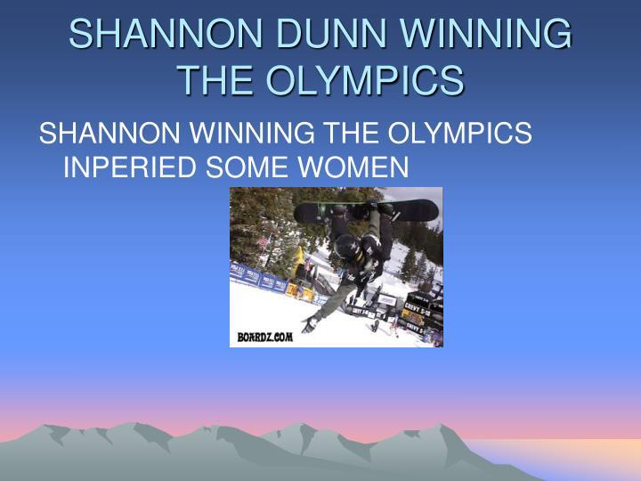 SHANNON DUNN WINNING THE OLYMPICS
