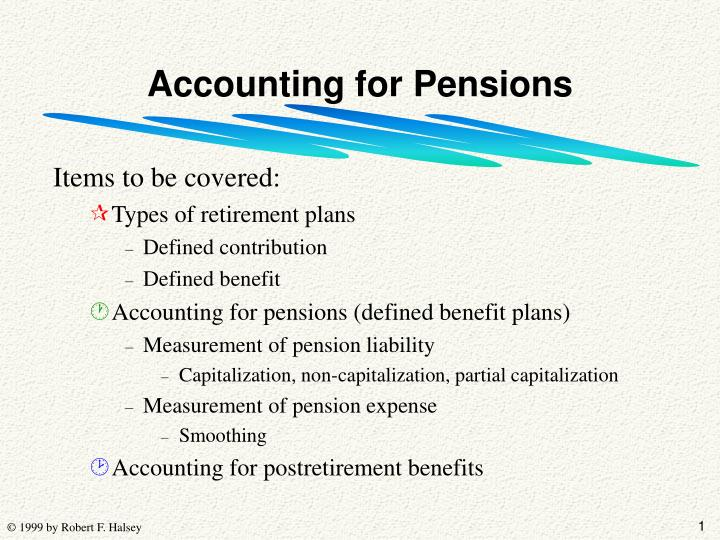 Accounting for pensions l.jpg