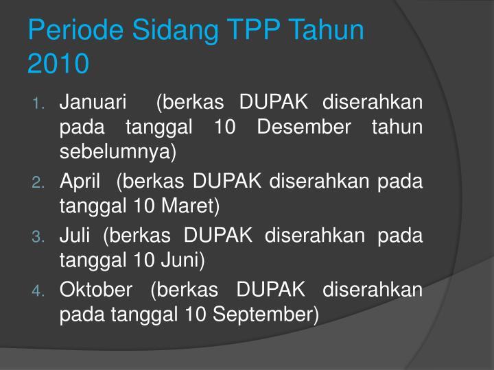Periode Sidang TPP Tahun 2010