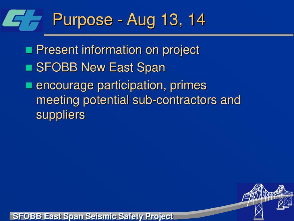 Purpose - Aug 13, 14
