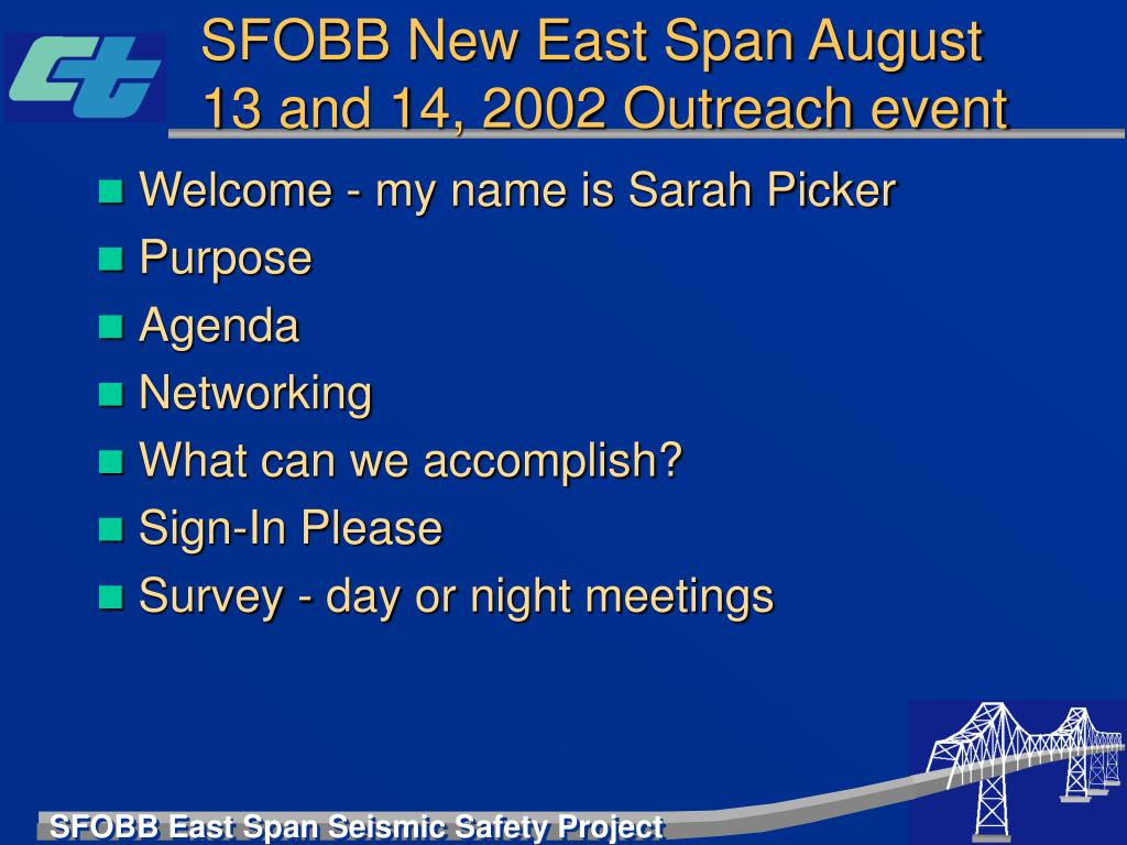 SFOBB New East Span August 13 and 14, 2002 Outreach event