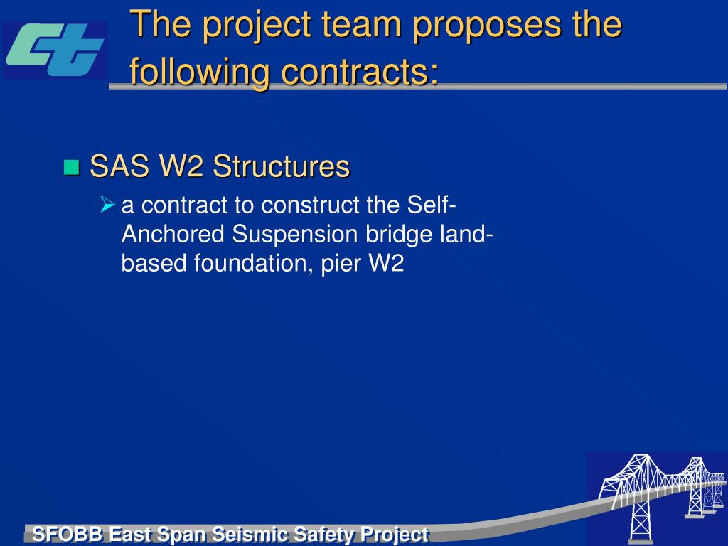 The project team proposes the following contracts: