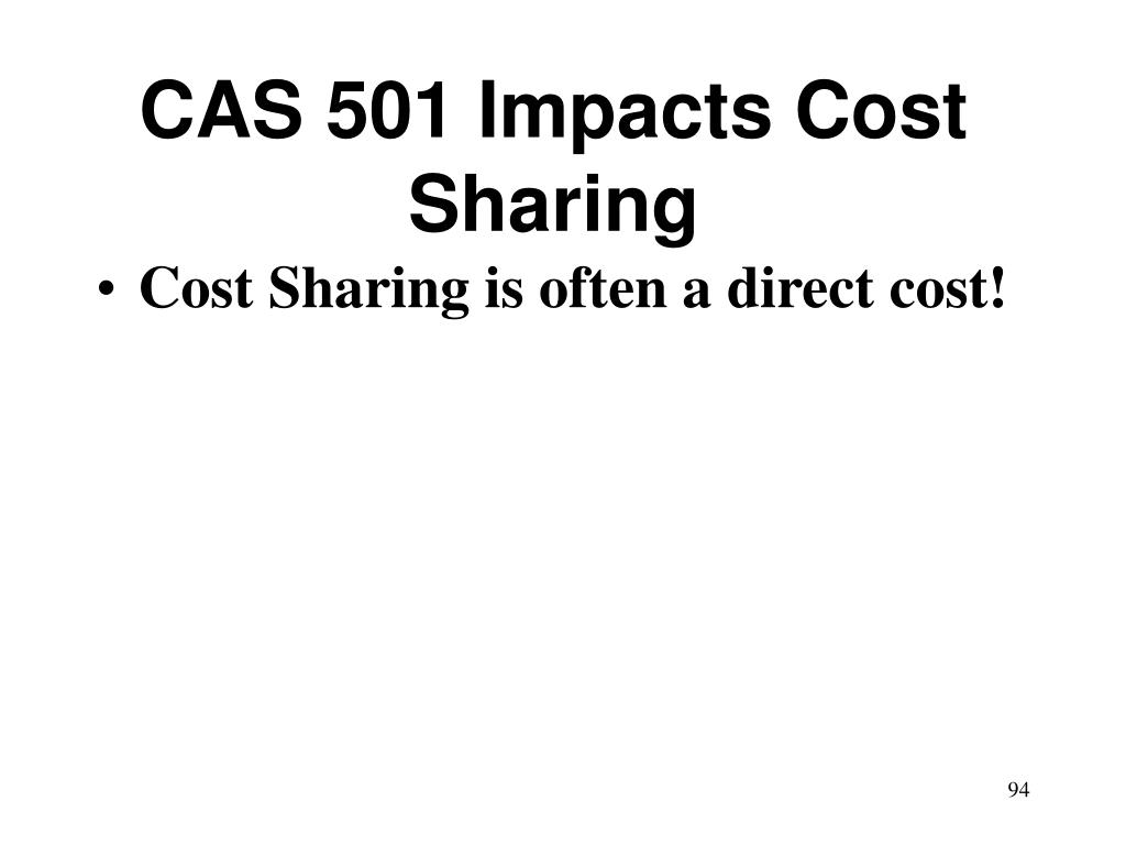 CAS 501 Impacts Cost Sharing
