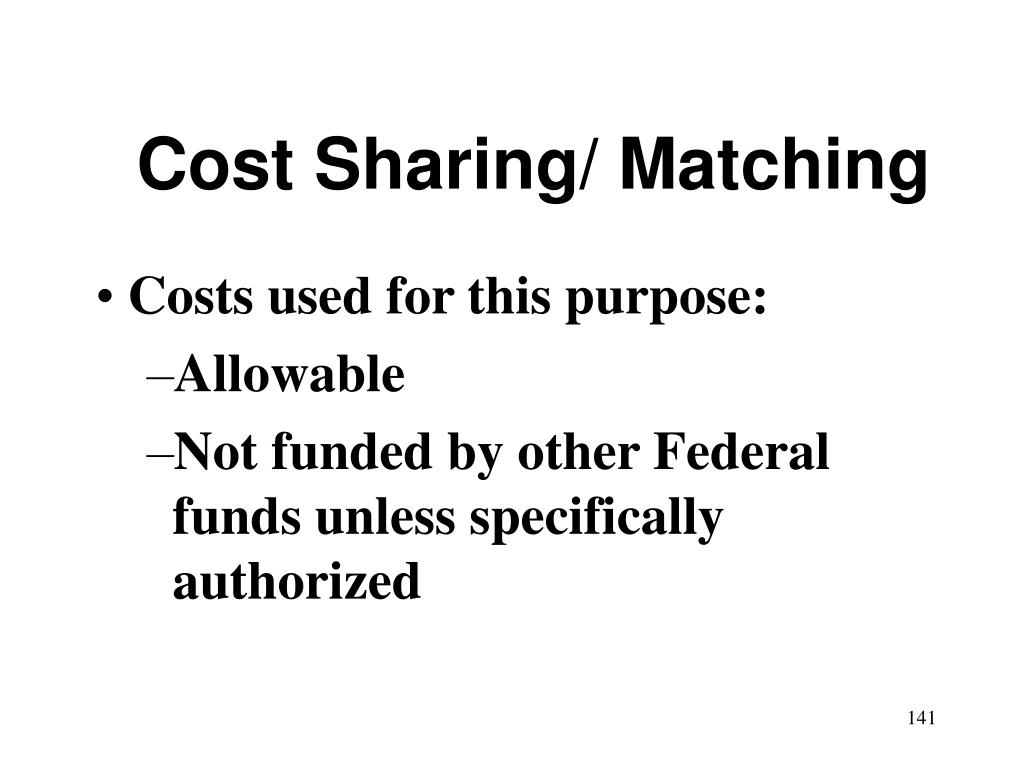 Cost Sharing/ Matching