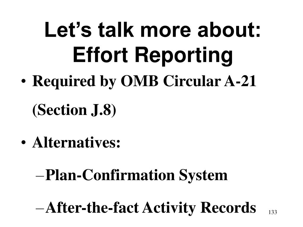 Let's talk more about: Effort Reporting